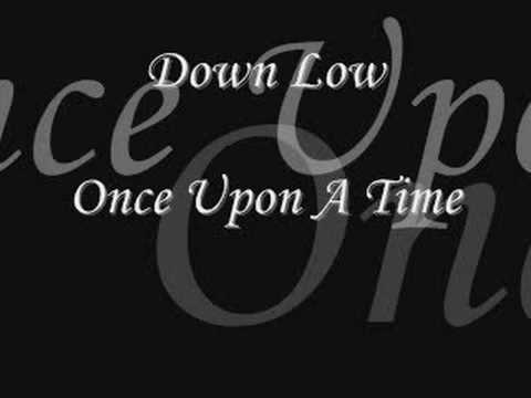 Down Low - Once Upon A Time