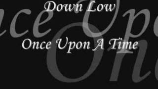 Скачать Down Low Once Upon A Time