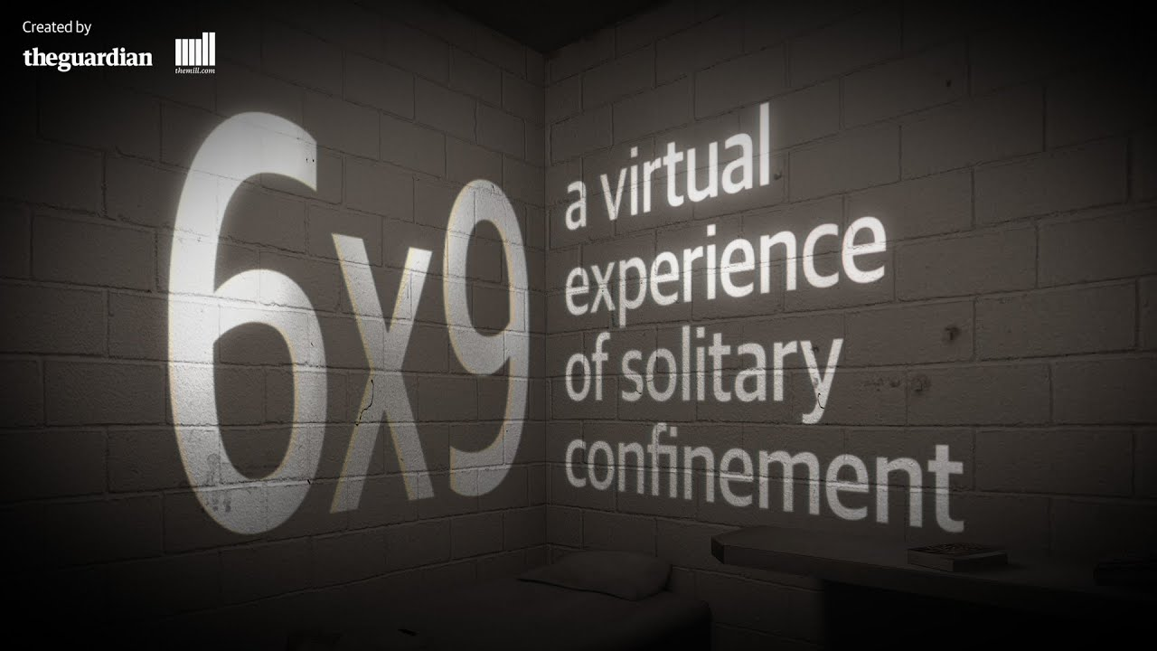 6 9 A Virtual Experience Of Solitary Confinement World News The Guardian