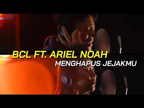 bcl-ft.-ariel-noah---menghapus-jejakmu-[lirik]
