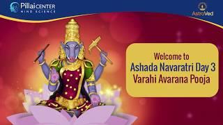 Ashada Navaratri 2019 Day - 3: Varahi Avarana Pooja