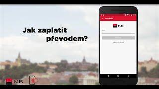 Mobilní banka - jak zaplatit převodem? (Android)