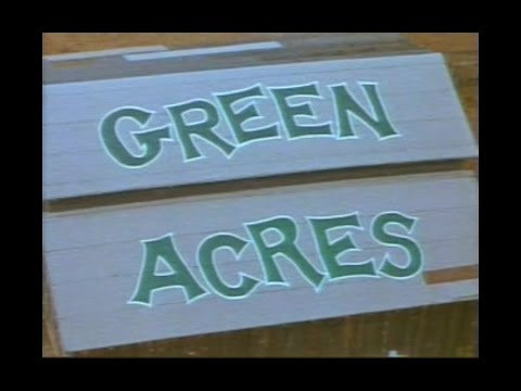 Green Acres Opening and Closing Credits and Theme Song
