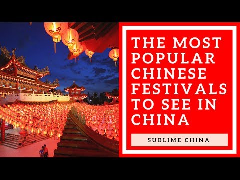 The Most Popular Chinese Holidays and Festivals to see in China!