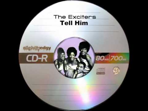 The Exciters - Tell Him