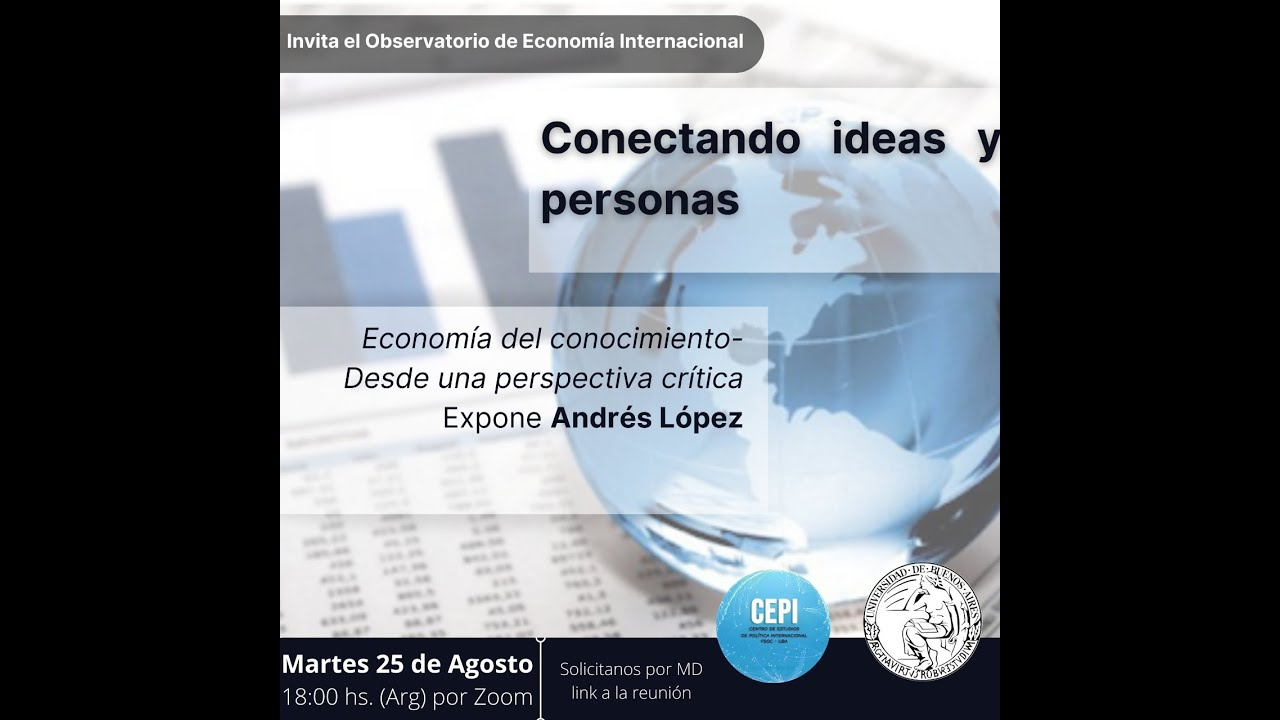Conectando Ideas y personas: Economía del conocimiento desde una perspectiva crítica (#9)