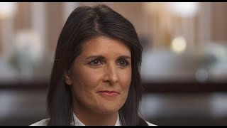 Ambassador Nikki Haley on Trump and diplomacy