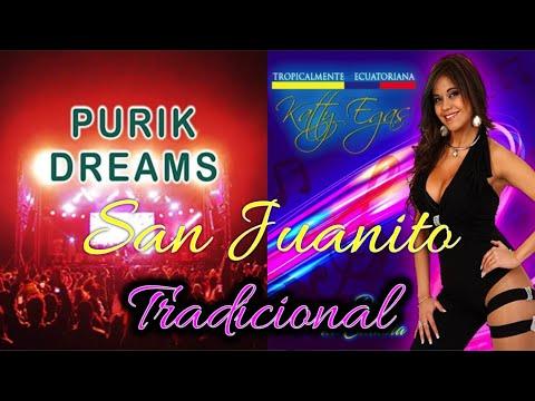 Purik Dreams  - San Juanito Tradicional (Nuevo Exito)