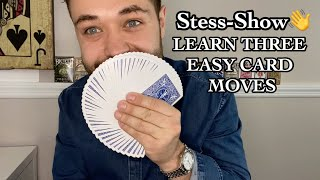 Learn Three Easy Cardistry Moves // Stess-Show Vol2// Tutorial