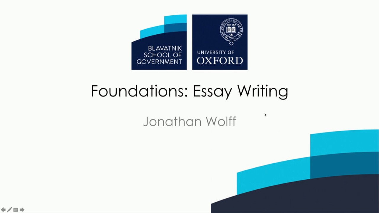 How to write a philosophy essay Jonathan Wolff, Blavatnik School of  Government, Oxford
