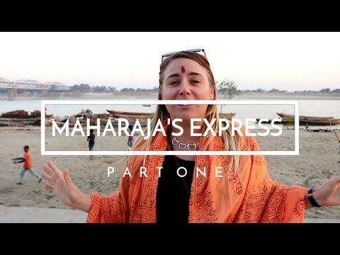Discovering India on the Maharajas' Express - Days 1-4