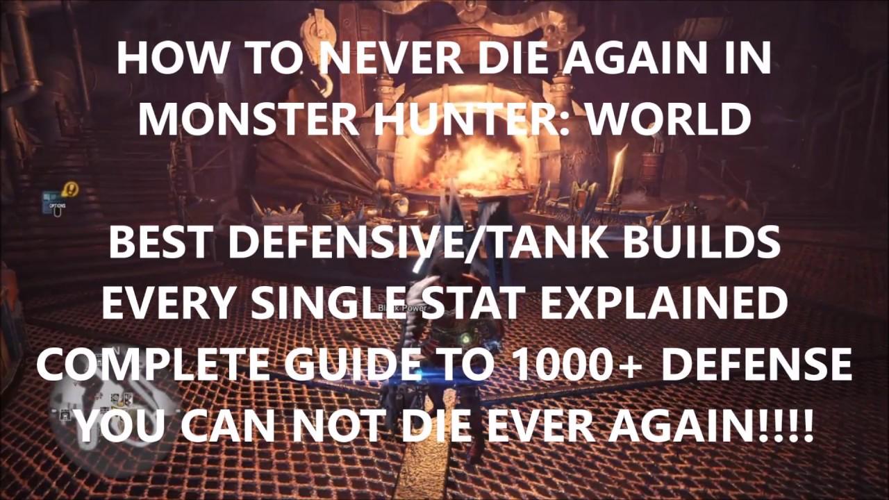Mhw How To Never Die Best Defensivetank Armor Buildscomplete