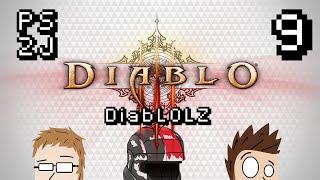 DiabLOLZ Ep 9