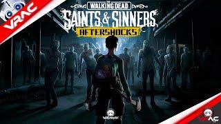 VRAC : PSVR Trailer TWD Saints And Sinners Aftershocks