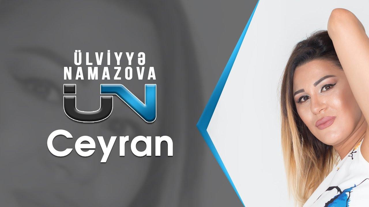 Ülviyyə Namazova - Ceyran (Official Audio Music)