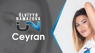 Ulviyyə Namazova Ceyran Official Audio Youtube