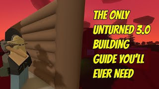 The Only Unturned 3.0 BuiĮding Guide You Need