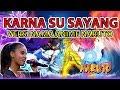Karna Su Sayang - Versi Nama Anime Naruto || Cover Parody