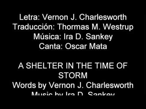A Shelter in the Time of Storm, with lyrics - La Peña Fuerte