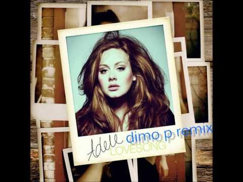 Adele - Lovesong (Dimo P Remix)