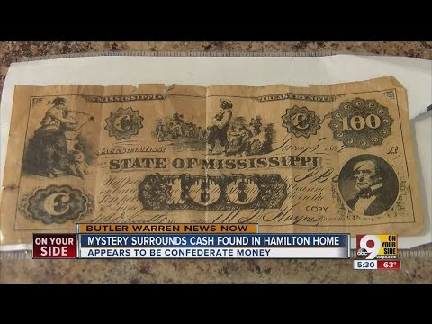 Contractors found what appears to be more than $300 in Confederate currency while working in a Hamil