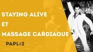 PAPL 2 - Staying Alive ou l