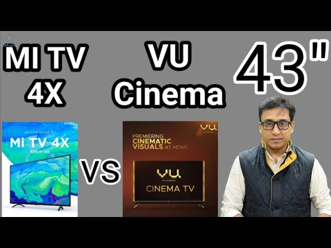 "VU Cinema TV 43"" vs MI TV 4X 43"" THE BIGGEST COMPETITION 🔥🔥🔥 TechTalk 48"