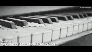 Beethoven - Moonlight Sonata (Hidden Citizens Epic Trailer Version) HD