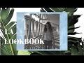 LA LOOKBOOK + VLOG