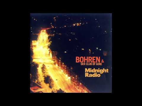 Bohren & Der Club Of Gore - Midnight Radio (1995) mp3