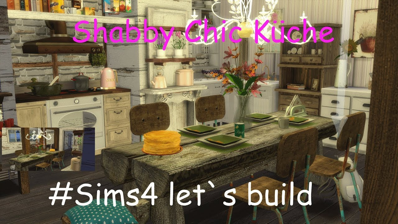 3 Sims4 Let S Build Shabby Chic Küche Youtube