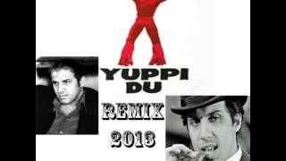 YUPPI DU-ADRIANO CELENTANO-BOOTLEG- 2013 MAX NERI REMIX