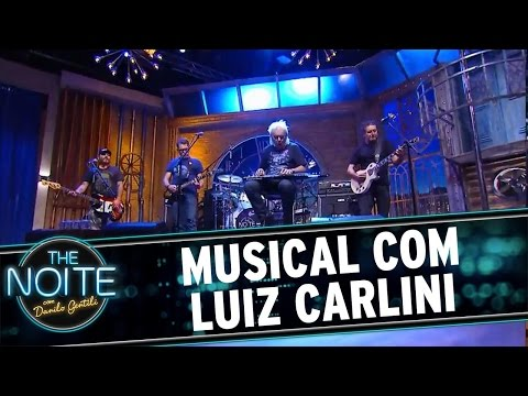 The Noite (11/07/16) - Musical com Luiz Carlini