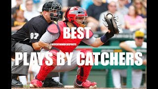 MLB | Best Plays By Catchers