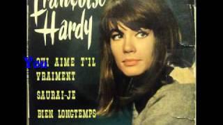 Françoise Hardy - Qui Aime t