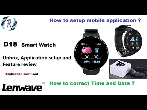 D18 Smart Watch - Unboxing, Setup Date/Time, First Time Setup And Feature Review