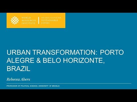 Equitable and Sustainable Urban Transformation in Porto Alegre and Belo Horizonte, Brazil