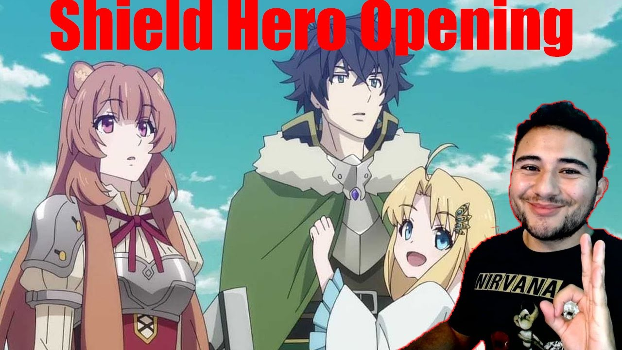 Rising of the Shield Hero Opening REACTION