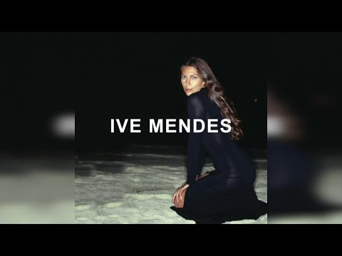 Ive Mendes - Ive Mendes // Deluxe Edition (Full Album Stream)