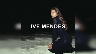 ive mendes ive mendes deluxe edition full album stream