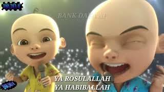 Ya Habibal Qalbi Versi Upin Ipin   Lirik