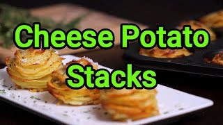 Cheese Potato Stacks   Potato Stacks   Foodie's Hub