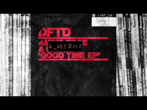 HOUSE: Amine Edge & DANCE - Good Time [DFTD]