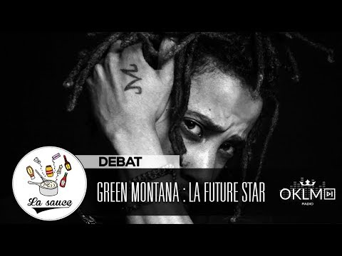 Youtube: GREEN MONTANA : la future star du rap belge ?  – #LaSauce sur OKLM Radio 14/05/19