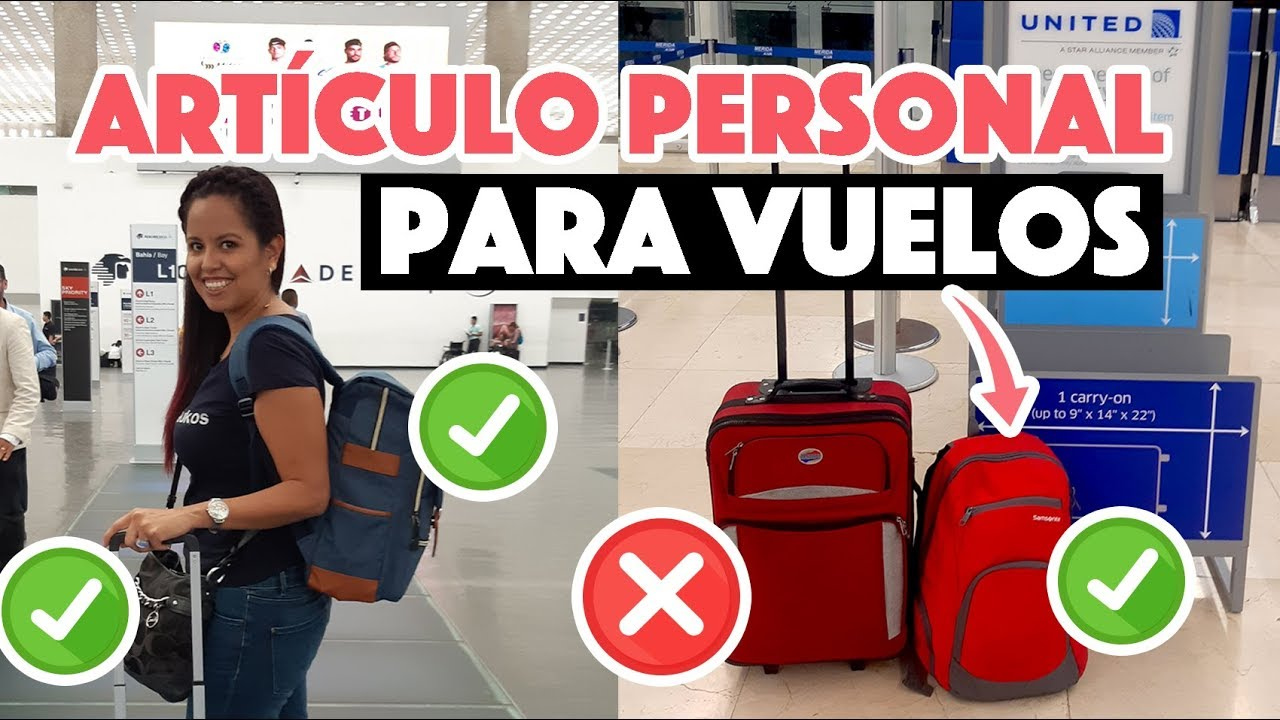 Artículo Personal Para Viajar En Avión Equipaje De Mano Permitido Youtube