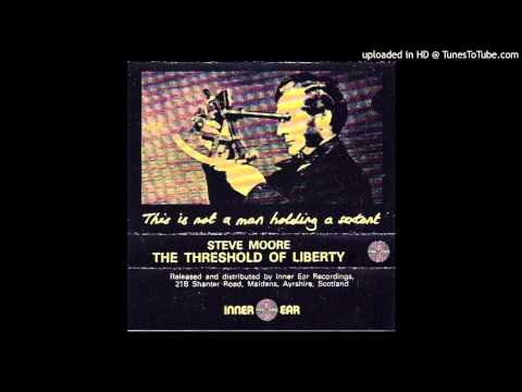 Steve Moore - 1985 - The Threshold Of Liberty