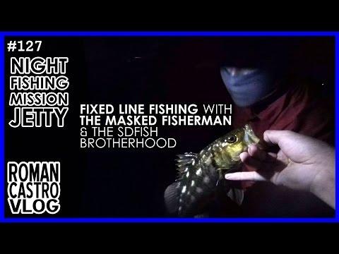 Fixed Line Fishing San Diego with The Masked Fisherman & SDFISH Brotherhood
