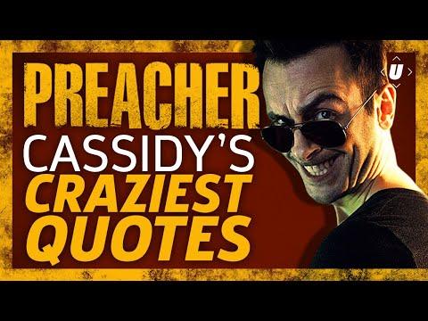 Preacher: Cassidy's Craziest Quotes!