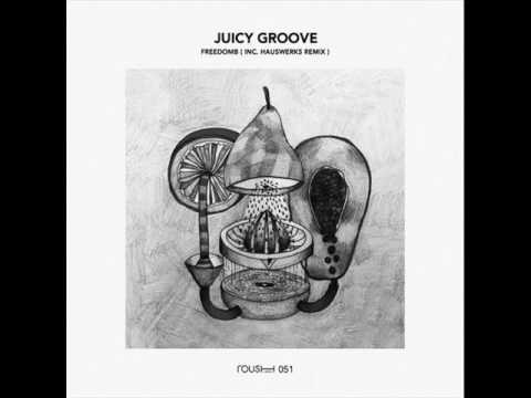 FreedomB - Juicy Groove (Original Mix)