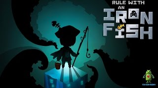 Rule with an Iron Fish iOS Gameplay HD